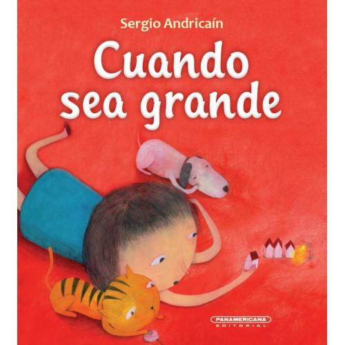 Cuando sea grande - libro para niños disponible en: www.happyeureka.com