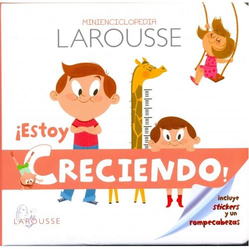 Minienciclopedia larousse estoy creciendio - libro para niños disponible en: www.happyeureka.com