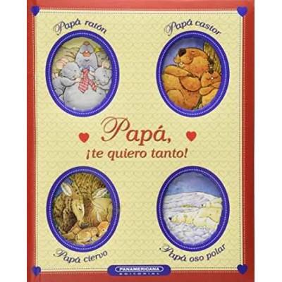 Papa te quiero tanto - libro para niños